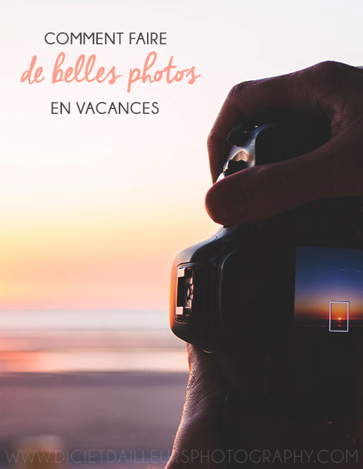 fairedebellesphotosenvacances